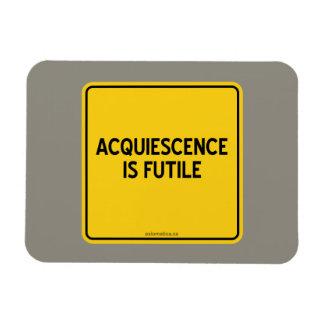 ACQUIESCENCE IS FUTILE MAGNET