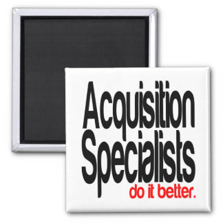 Acquisition Specialists Do It Better Magnet
