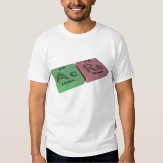 Acre as Ac Actinium and Re Rhenium T-Shirt