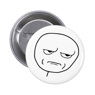 Acres you kid thing ME? Button