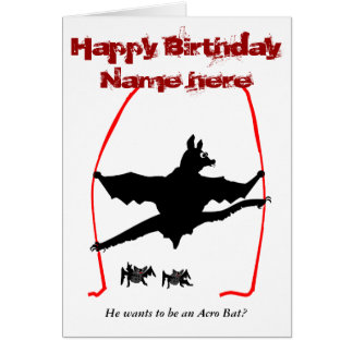 Acro Bat,batty Bat doing acrobatics add name front Card