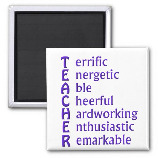 Acronym for Teachers 2 Inch Square Magnet