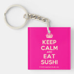 [Crown] keep calm and eat sushi  Acrylic Keychains