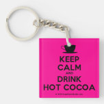 [Cup] keep calm and drink hot cocoa  Acrylic Keychains
