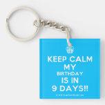 [Cupcake] keep calm my birthday is in 9 days!!  Acrylic Keychains