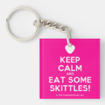 [Love heart] keep calm and eat some skittles!  Acrylic Keychains