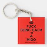 [Crown] fuck being calm i'm a migo  Acrylic Keychains