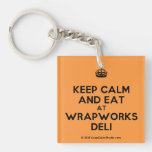 [Crown] keep calm and eat at wrapworks deli  Acrylic Keychains