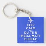 [Skull crossed bones] keep calm and du-te-n pizda matii chiriac  Acrylic Keychains
