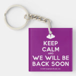 [Two hearts] keep calm and we will be back soon  Acrylic Keychains