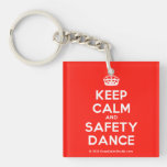 [Crown] keep calm and safety dance  Acrylic Keychains