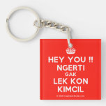 [Crown] hey you !! ngerti gak lek kon kimcil  Acrylic Keychains