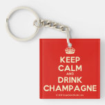 [Crown] keep calm and drink champagne  Acrylic Keychains