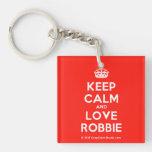 [Crown] keep calm and love robbie  Acrylic Keychains