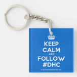 [Crown] keep calm and follow #dhc  Acrylic Keychains