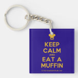 [Chef hat] keep calm and eat a muffin  Acrylic Keychains