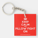 [Crown] keep calm and pillow fight on  Acrylic Keychains