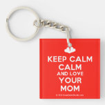 [Two hearts] keep calm calm and love your mom  Acrylic Keychains