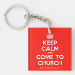 [Crown] keep calm and come to church  Acrylic Keychains