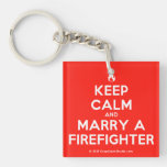 [Campfire] keep calm and marry a firefighter  Acrylic Keychains