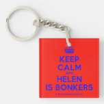 [Crown] keep calm and helen is bonkers  Acrylic Keychains