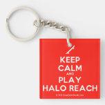 [Skateboard] keep calm and play halo reach  Acrylic Keychains