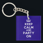 "Acrylic Keychains<br><div class=""desc"">Based on the original Keep Calm and ...  poster this cream and blue Keep Calm and Party On Acrylic Keychain features a custom designed font that matches the original closely.</div>"