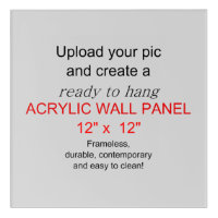 Acrylic Wall Art 12 x 12 - Add pics and text!