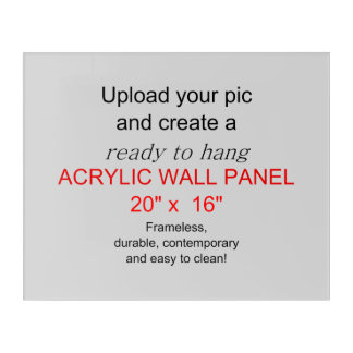 Acrylic Wall Art 20 x 16 - Add pics and text!