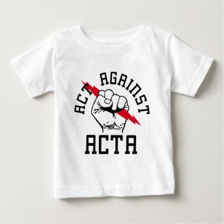 Act against ACTA Baby T-Shirt