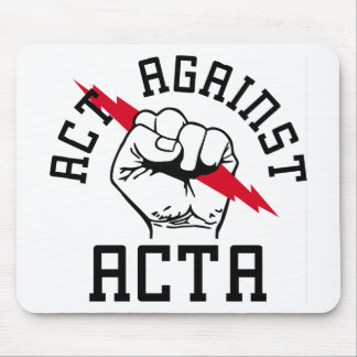 Act against ACTA Mouse Pad