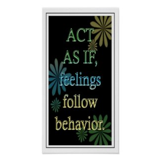 """Act As If ""-Positive Attitude Motivational Poster"