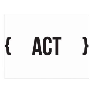 Act - Bracketed - Black and White Postcard