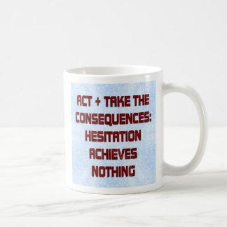 Act! Coffee Mug