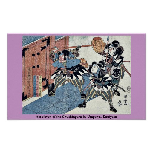Act eleven of the Chushingura by Utagawa, Kuniyasu Posters