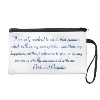 Act in Manner to Constitute Happiness Jane Austen Wristlet Clutches
