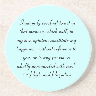 Act in Manner to Constitute Happiness Jane Austen Drink Coasters