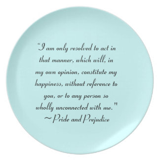 Act in Manner to Constitute Happiness Jane Austen Dinner Plate