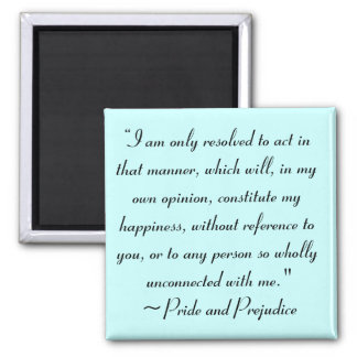 Act in Manner to Constitute Happiness Jane Austen 2 Inch Square Magnet