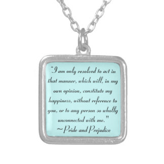Act in Manner to Constitute Happiness Jane Austen Square Pendant Necklace