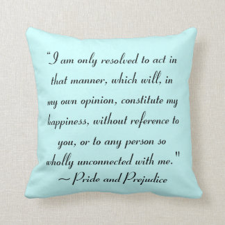 Act in Manner to Constitute Happiness Jane Austen Throw Pillow