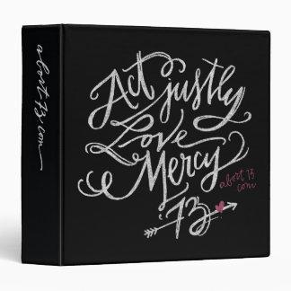 Act Justly. Love Mercy. / Abort73.com Binder