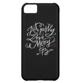 Act Justly. Love Mercy. / Abort73.com iPhone 5C Case