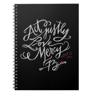 Act Justly. Love Mercy. / Abort73.com Notebook