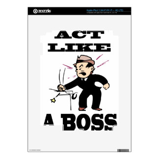act like a boss decal for iPad 3