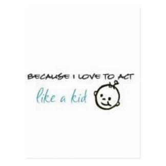Act Like A Kid Postcard