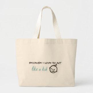 Act Like A Kid Tote Bag