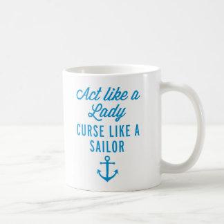 Act Like A Lady Funny Quote Coffee Mug