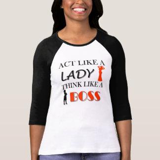 Act Like A Lady Think Like A BOSS Shirts