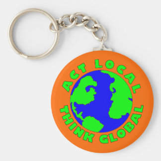 Act Local Think Global Keychain
